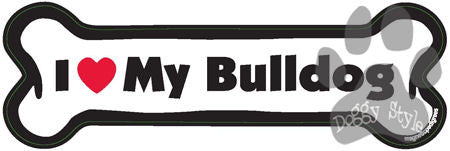 I Love My Bulldog Dog Bone Magnet