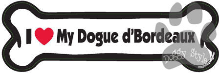 I Love My Dogue d'Bordeaux Dog Bone Magnet