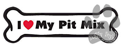 I Love My Pit Mix Dog Bone Magnet