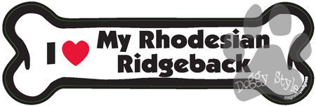 I Love My Rhodesian Ridgeback Dog Bone Magnet