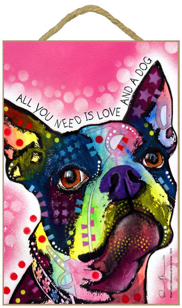 Boston Terrier All You Need Is Love And A Dog Dean Russo