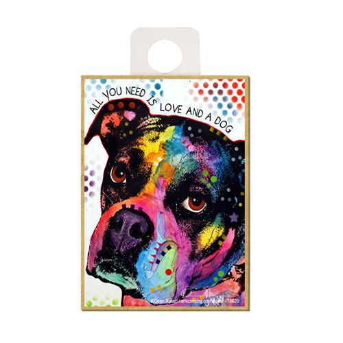 Boxer All You Need Is Love And A Dog Dean Russo Wood Dog Magnet