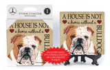 Bulldog A House Is Not A Home Stone Drink Coaster