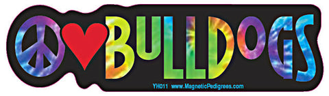 Peace Love Bulldog Yippie Hippie Dog Car Sticker
