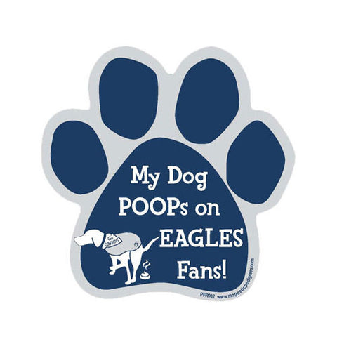 My Dog Poops On Eagles Fans Cowboys vs Eagles Football Dog Paw Magnet