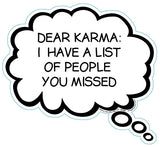 Dear Karma: I Have A List Of People You Missed Brain Fart Car Magnet