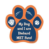 My Dog And I Are Diehard Mets Fans Baseball Paw Magnet
