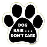 Dog Hair Don't Care Dog Paw Magnet