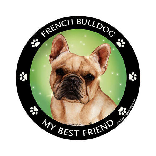 French Bulldog My Best Friend Dog Breed Magnet