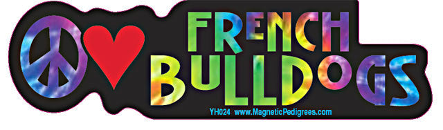 Peace Love French Bulldog Yippie Hippie Dog Car Sticker