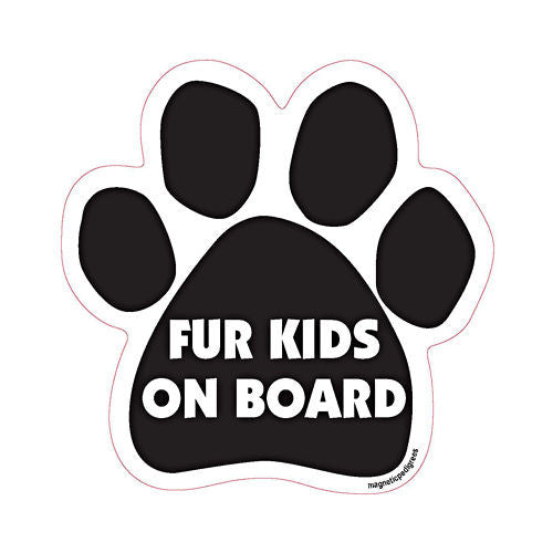 Fur Kids On Board Dog Paw Quote Magnet