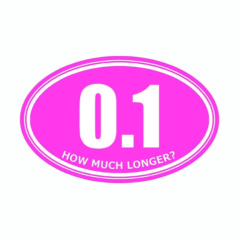How Much Longer 0.1 Pink Marathon Vinyl Car Decal
