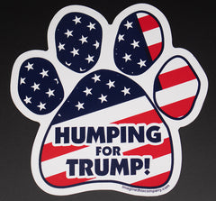 Humping for Trump Flag Political Dog Paw Magnet