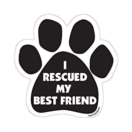 I Rescued My Best Friend Dog Paw Quote Magnet