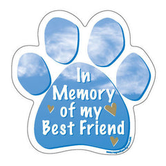 In Memory of My Best Friend Dog Paw Magnet