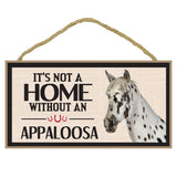 It's Not A Home Without A Appaloosa Horse Wood Sign