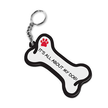 Dog Bone Key Chain It's All About My Dog! FOB Key Ring