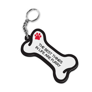 Dog Bone Key Chain The Best Things In Life Are Furry FOB Key Ring