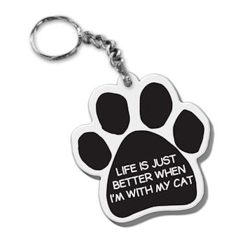 Dog Paw Key Chain Life Is Just Better When I'm With My Cat FOB Key Ring