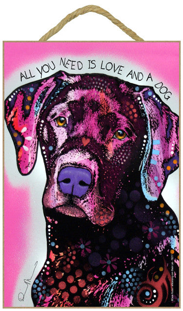 Labrador Black All You Need Is Love And A Dog Dean Russo Wood Dog Sign