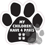 My Children Have Four Paws Dog Paw Magnet