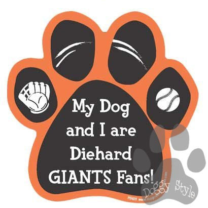 My Dog and I are Diehard Giants Fans Baseball Paw Magnet