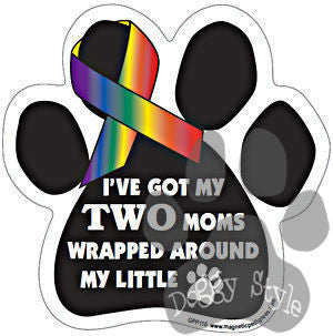 I've Got My Two Moms Wrapped Around My Little Paw