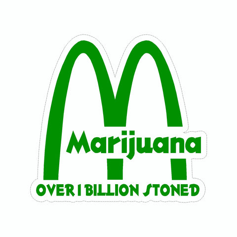 Marijuana McDonalds Over 1 Billion Stoned Vinyl Car Sticker