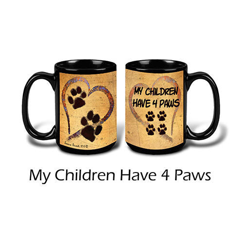 Faithful Friends My Children Have 4 Paws Coffee Mug