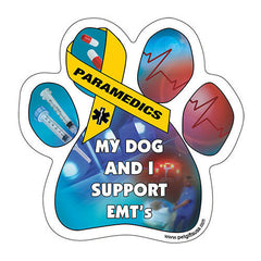 My Dog And I Support EMT's Dog Paw Magnet