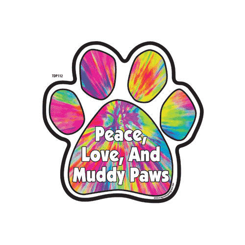 Peace Love and Muddy Paws Tie Dye Dog Paw Magnet