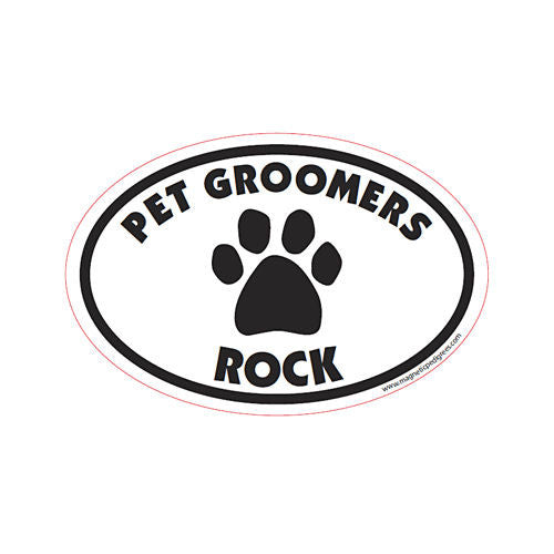Pet Groomers Rock Euro Style Oval Dog Magnet