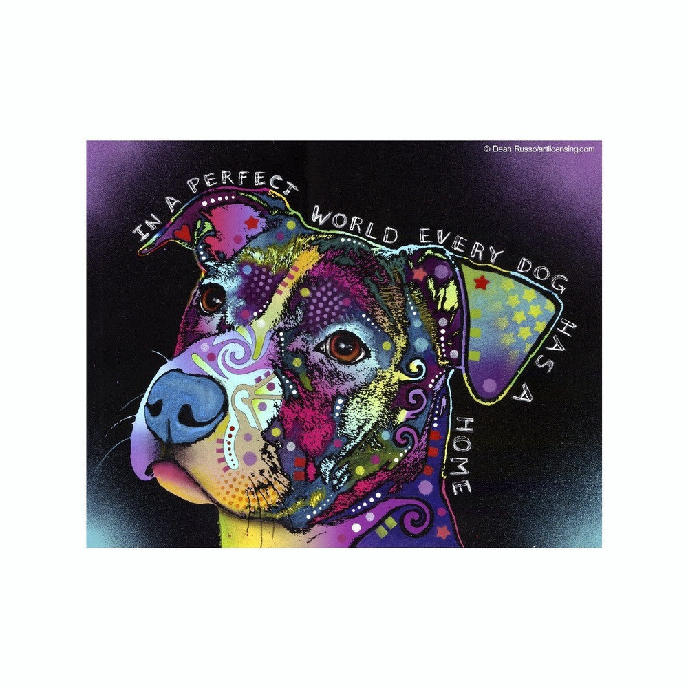 Pit Bull In A Perfect World Every Dog Has A Home Dean Russo Vinyl Dog Car Sticker