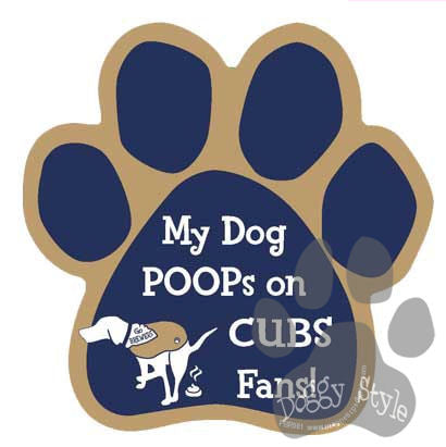 My Dog Poops On Cubs Fans Brewers vs Cubs Dog Paw Magnet