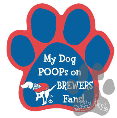 My Dog Poops On Brewers Fans Cubs vs Brewers Baseball Dog Paw Magnet