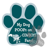 My Dog Poops On Cowboy Fans Eagles vs Cowboys Football Dog Paw Magnet