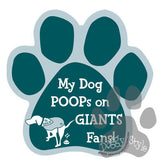 My Dog Poops On Giants Fan Eagles vs Giants Football Dog Paw Magnet