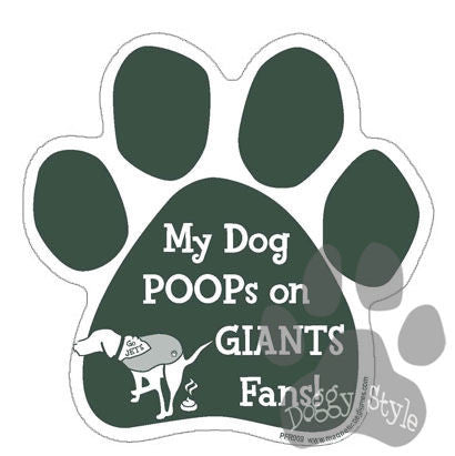 My Dog Poops On Giants Fans Jets vs Giants Football Dog Paw Magnet