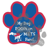 My Dog Poops On Mets Fans Phillies vs Mets Baseball Dog Paw Magnet