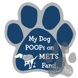 My Dog Poops On Mets Fans Yankees vs Mets Baseball Dog Paw Magnet