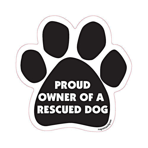 Proud Owner Of A Rescued Dog Paw Magnet