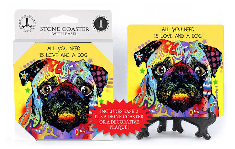 Pug All You Need Is Love And A Dog Dean Russo Drink Coaster