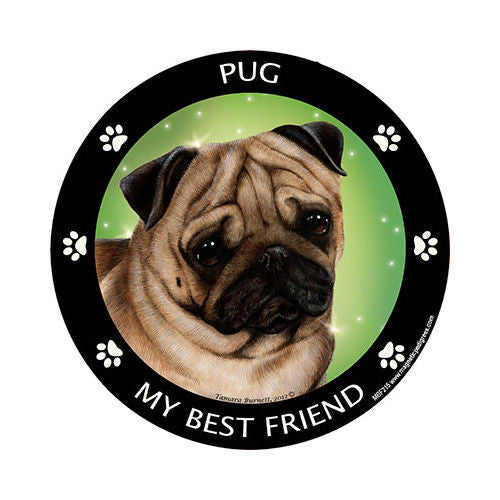 Pug Fawn My Best Friend Dog Breed Magnet