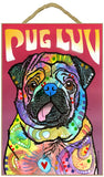 Pug Luv Dog Dean Russo Wood Dog Sign