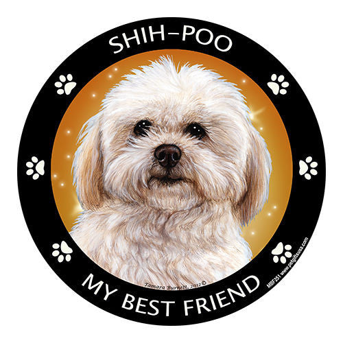 Shih Poo My Best Friend Dog Breed Magnet