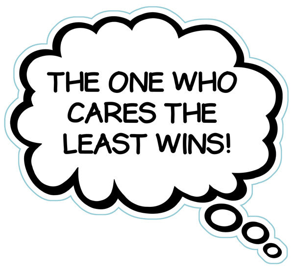 The One Who Cares The Least Wins Brain Fart Car Magnet
