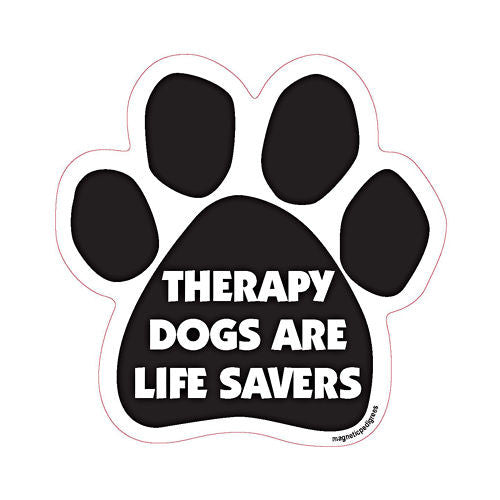 Therapy Dogs Are Life Savers Dog Paw Quote Magnet