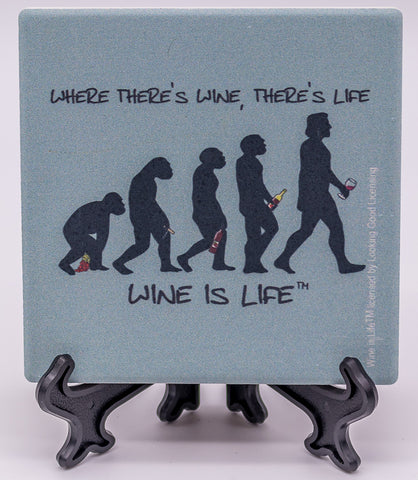 Wine Is Life Where There's Wine, There's Life Stone Drink Coaster