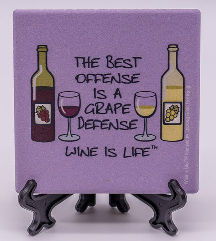 Wine Is Life The Best Offense Is A Grape Defense Stone Drink Coaster