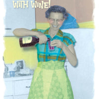 Cooking with Wine - Birthday Card